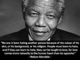 No one is born to hate another person
